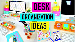 School Desk Organization Ideas Desk Organization Ideas Diy Decor How To Organize Your Desk