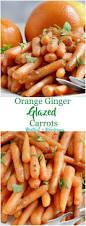 Thanksgiving Carrots Orange Ginger Glazed Carrots Recipe