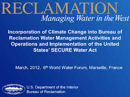 bureau change marseille incorporation of climate change into bureau of reclamation water