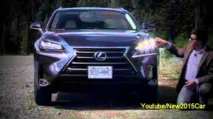 xe lexus nx 200t 2015 lexus nx 200t and nx 300h detailed review and road test youtube