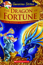 the dragon of fortune geronimo stilton and the kingdom of fantasy