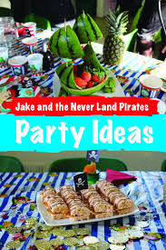 jake and the neverland party ideas jake and the neverland party ideas dear mummy