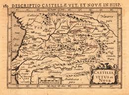 Nova Map Descriptio Castellae Vet Et Novae In Hisp Castilia Vetus Et