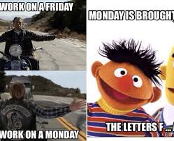 Monday Meme Images - monday sucks monday memes are actually kinda funny thechive