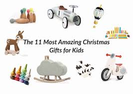 the 11 most amazing christmas gifts for kids pepe u0026nika