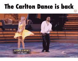 Carlton Dance Meme - the carlton dance is back dwnts alfonso witney 1 800 868 3401