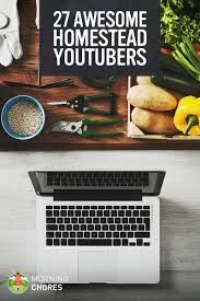 youtube thanksgiving for kids 27 awesome youtube channels for homesteaders you should subscribe to