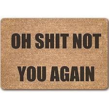 amazon com classic coir funny mat oh not you again 2 u0027 x 3