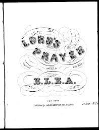 the lord u0027s prayer e l e a imslp petrucci music library