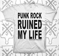 punk rock ruined my life shirt cwpress