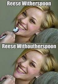 Reese Meme - reese witherspoon without her spoon funny meme funny stuff