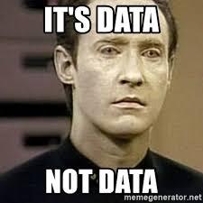 Meme Generator Star Trek - it s data not data star trek data meme generator