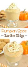 halloween party dip pumpkin spice latte dip dip recipe creations