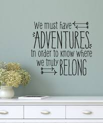 Wall Decal Quotes For Bedroom by Love This Black U0027we Must Have Adventures U0027 Decal By Wallquotes Com