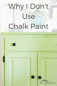 can i use chalk paint on laminate cabinets why i don t use chalk paint newton custom interiors