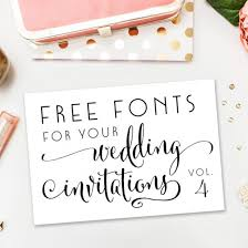 wedding invitations font a new collection of completely free fonts for your wedding