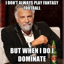 Nfl Fantasy Memes - hey commish can you trademark the fantasy football league