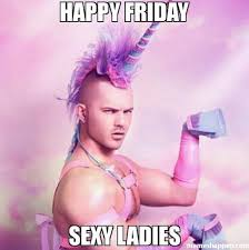 Sexy Friday Memes - happy friday sexy ladies memes pinterest happy friday