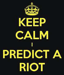 Keep Calm Generator Meme - keep calm i predict a riot by asymmetrical wings on deviantart