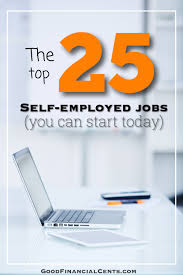the 25 best money activities the top 25 best self employed jobs that pay well you can start today