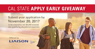 applying to cal state do it by november 20 and you could win
