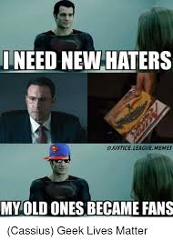 Internet Geek Meme - ilneed new haters ojustice league memes my old ones became fans