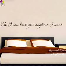 popular bedroom wall quotes stickers buy cheap bedroom wall quotes so i can kiss you anytime i want quote wall sticker bedroom kids room family love