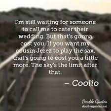 wedding quotes cousin coolio wedding quotes quotes