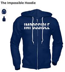 impossible hoodies are now available impossible
