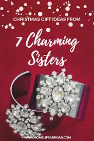 christmas gift ideas from 7 charming sisters home life abroad