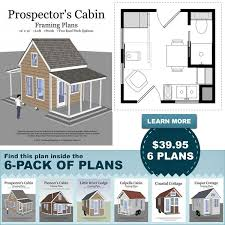 pioneer s cabin 16 20 tiny house design 6 pack of diy cabin plans build your own cabin solar burrito