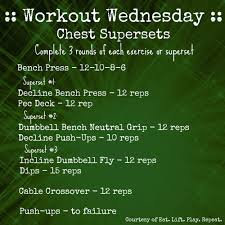 chest supersets eat lift play repeat