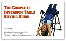 inversion table how to use the complete inversion table buying guide where to buy