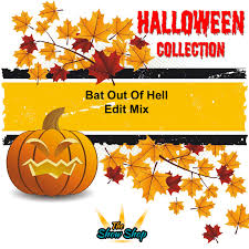 thanksgiving mix bat out of hell edit mix u2013 the show shop