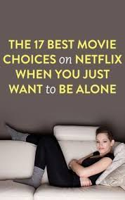 best 25 good movies on netflix ideas on pinterest list of