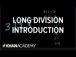 intro to long division remainders video khan academy