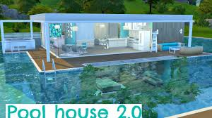 pool home the sims 4 speed build pool house 2 0 youtube