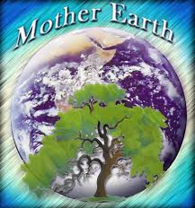 mothers earth at the end of the day don t forget earth it is what