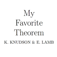 Faverit My Favorite Theorem By Kevin Knudson U0026 Evelyn Lamb On Apple Podcasts