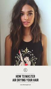 hair styles for air drying 387 best hair tips tutorials images on pinterest