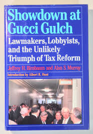 showdown at gucci gulch lawmakers lobbyists and the unlikely