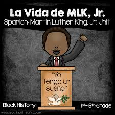 la vida de martin luther king jr teaching with nancy