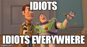 Stupid People Everywhere Meme - toy story everywhere meme story best of the funny meme