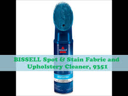 Woolite Upholstery Cleaner Bissell Spot U0026 Stain Fabric And Upholstery Cleaner Youtube