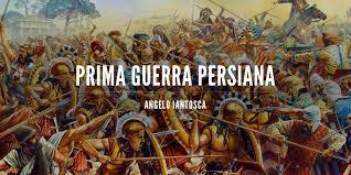 prima guerra persiana prima guerra persiana