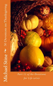 30 devotions on thanksgiving devotions for book 11 kindle