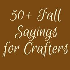 50 fall sayings for crafters diy projects cricut silhouettes