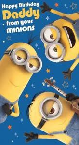 despicable me happy birthday daddy from your minions birthday card