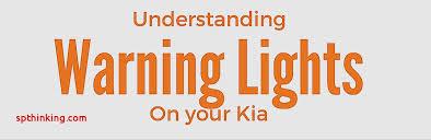 kia warning lights symbols car signs on dashboardcar dashboard warning lights understanding