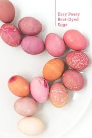 easy natural dye easter eggs use beets for red easter recipes